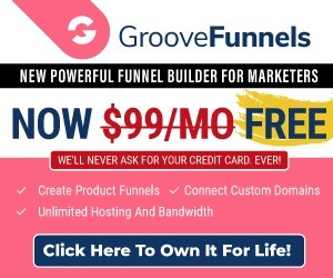 Groove Funnels all in one marketing platform for free