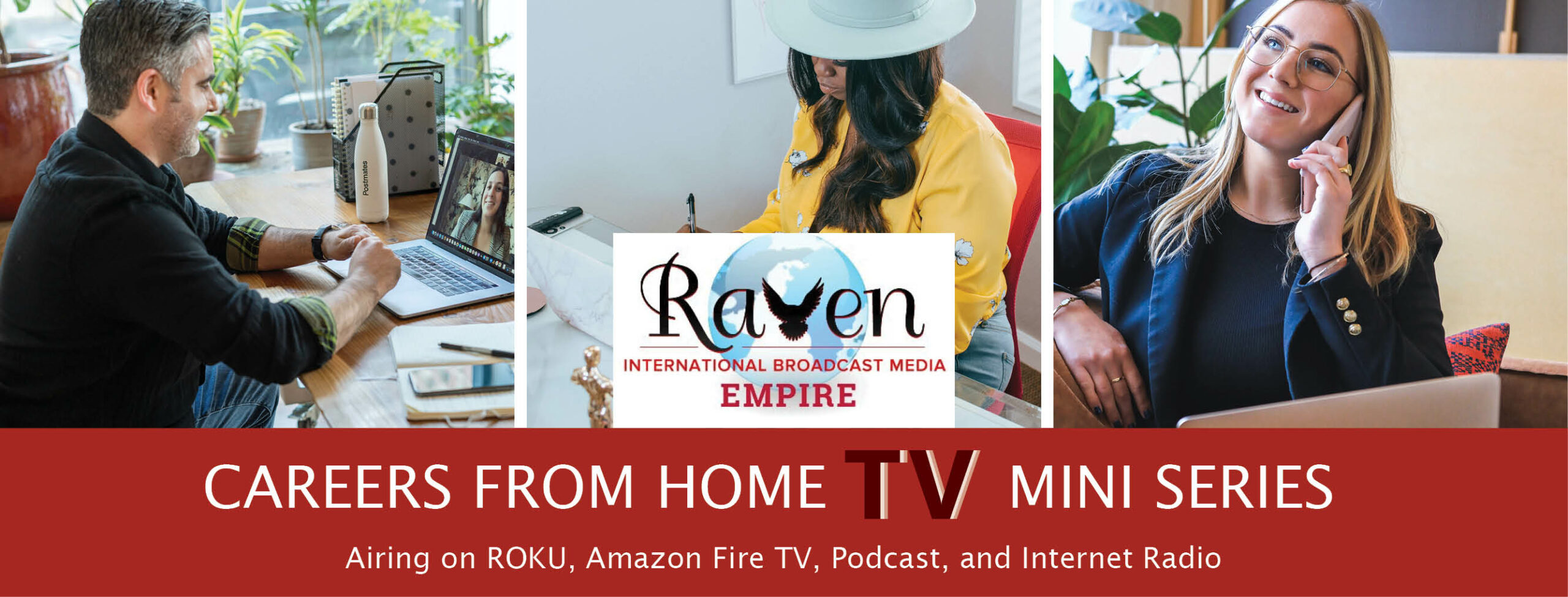 Careers From Home TV Mini Series Opportunity for Influencers