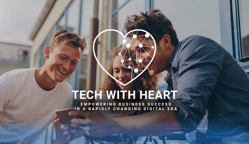 Tech With Heart - empowering business success in a rapidly changing digital era