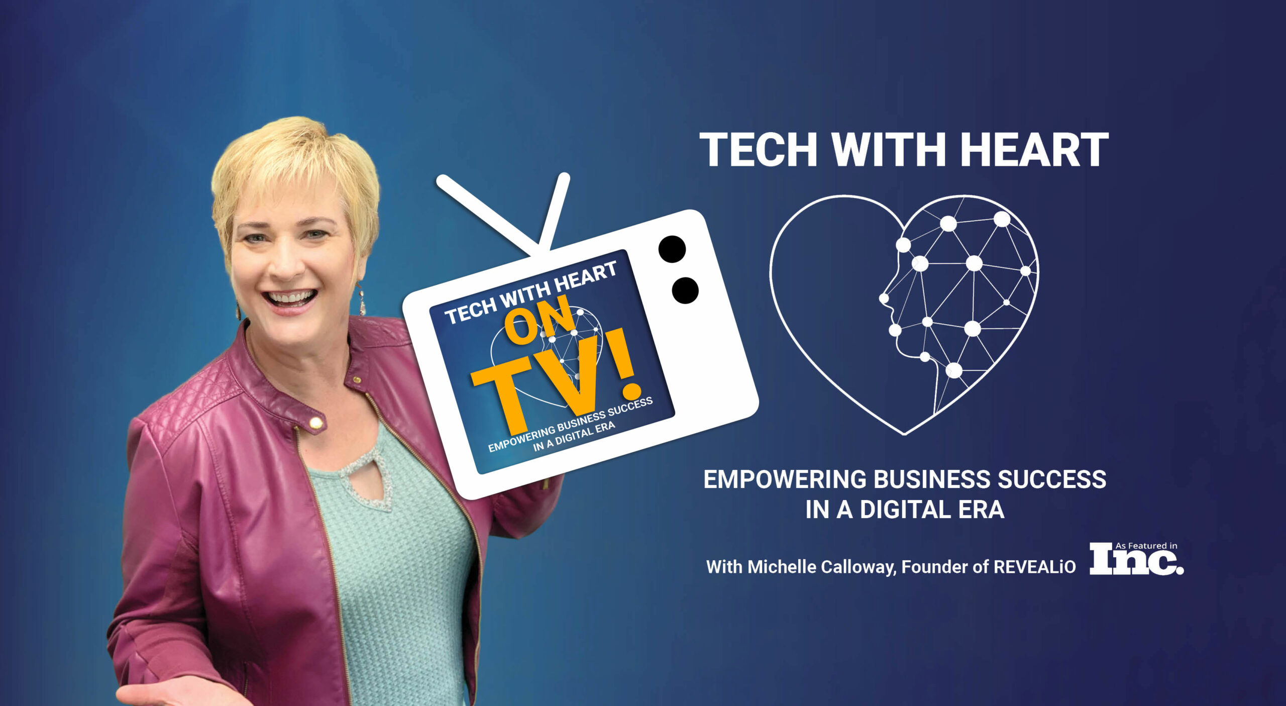 Tech With Heart TV Show with Host Michelle Calloway